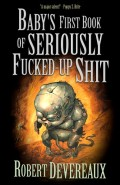 baby's first book of seriously fucked up shit