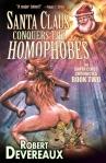 santa conquers the homophobes