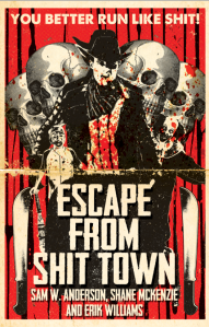 Escape from Shit Town front cover